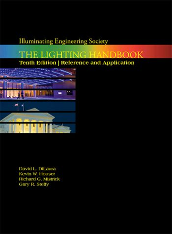 The IES Lighting Handbook, 10th Edition